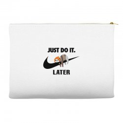 Just Do It Later Sloth Accessory Pouches | Artistshot