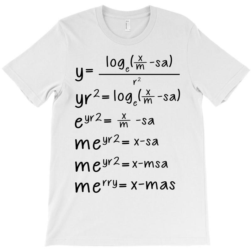 c01f682ed ... custom x mas math t shirt by akin artistshot; crazy dog tshirts ...