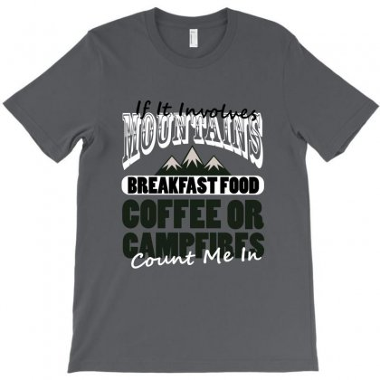Braakfast Food Coffee Or Campfires T-shirt Designed By Wizarts