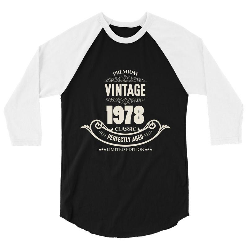 4280d59b003 premium vintage 1978 classic perfectly aged limited edition 3 4 Sleeve Shirt