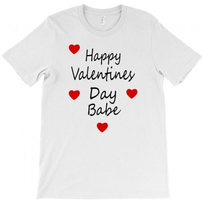 Happy Valenties Day Babe T-shirt Designed By Ujang Atkinson