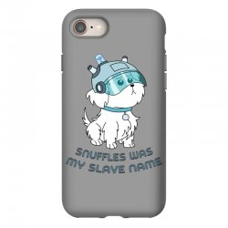 Snuffles Was My Slave Name iPhone 8 Case | Artistshot