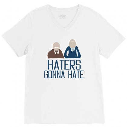 Haters Gonna Hate V-neck Tee Designed By Ujang Atkinson