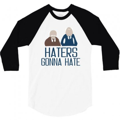Haters Gonna Hate 3/4 Sleeve Shirt Designed By Ujang Atkinson