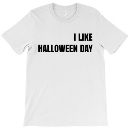 I Like Halloween Day T-shirt Designed By Ujang Atkinson