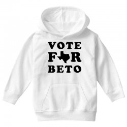 d988bf3c vote for beto Youth Hoodie. vote for beto Toddler T-shirt | Artistshot