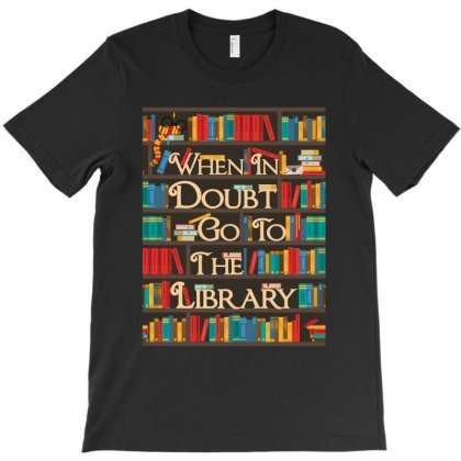 Harry Potter When In Doubt Go To The Library T-shirt Designed By Nurbetulk