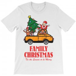 family christmas tis the season to be merry T-Shirt | Artistshot