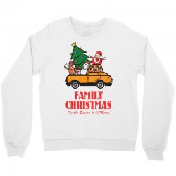 family christmas tis the season to be merry Crewneck Sweatshirt | Artistshot