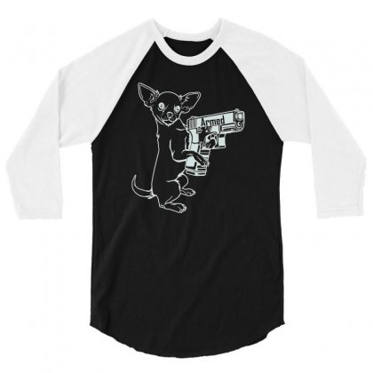 Armed Chihuahua Ox827 Best Trending 3/4 Sleeve Shirt Designed By Mdk Art