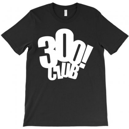 300 Club T-shirt Designed By Better
