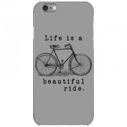 life is a beautiful ride iPhone 6/6s Case | Artistshot