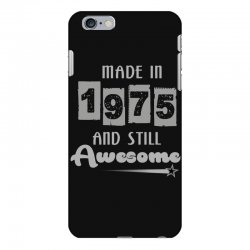made in 1975 and still awesome iPhone 6 Plus/6s Plus Case | Artistshot