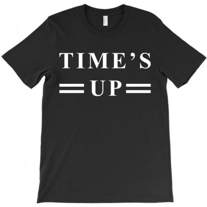 Time's Up T-shirt Designed By Hot Design