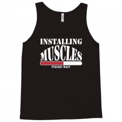 funny installing muscles, ideal gift, birthday present Tank Top | Artistshot