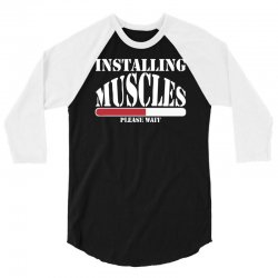 funny installing muscles, ideal gift, birthday present 3/4 Sleeve Shirt | Artistshot
