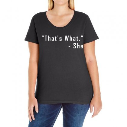 That's What She Said Quote White Logo Ladies Curvy T-shirt Designed By Hot Design
