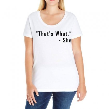 That's What She Said Quote Ladies Curvy T-shirt Designed By Hot Design