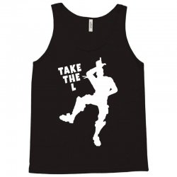 fortnite take the L Tank Top | Artistshot