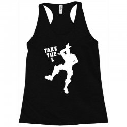fortnite take the L Racerback Tank | Artistshot