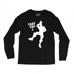 fortnite take the L Long Sleeve Shirts | Artistshot