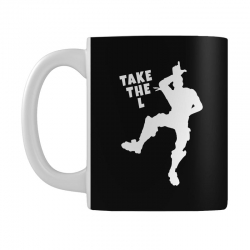 fortnite take the L Mug | Artistshot