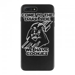b249e2063 come to the dark side we have cookies funny iPhone 7 Plus Case | Artistshot