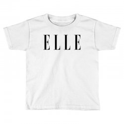 elle Toddler T-shirt | Artistshot