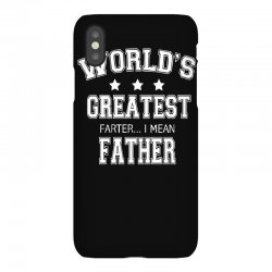 c827482e worlds greatest farter funny fathers day new men t shirt w10 iPhoneX Case |  Artistshot