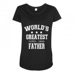 64176075 worlds greatest farter funny fathers day new men t shirt w10 Maternity  Scoop Neck T-