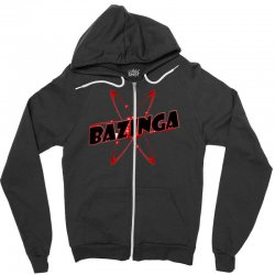 bazinga logo inspired by the big bang theory ideal birthday gift Zipper Hoodie | Artistshot