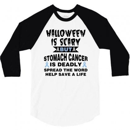 Halloween Is Scary But Stomach Cancer Is Deadly Spread The Word Lep Sa 3/4 Sleeve Shirt Designed By Nurbetulk