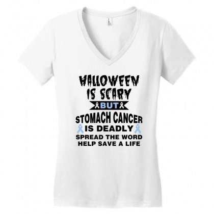 Halloween Is Scary But Stomach Cancer Is Deadly Spread The Word Lep Sa Women's V-neck T-shirt Designed By Nurbetulk