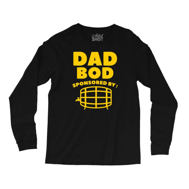 a082ae32 Custom Dad Bod Long Sleeve Shirts By Mdk Art - Artistshot
