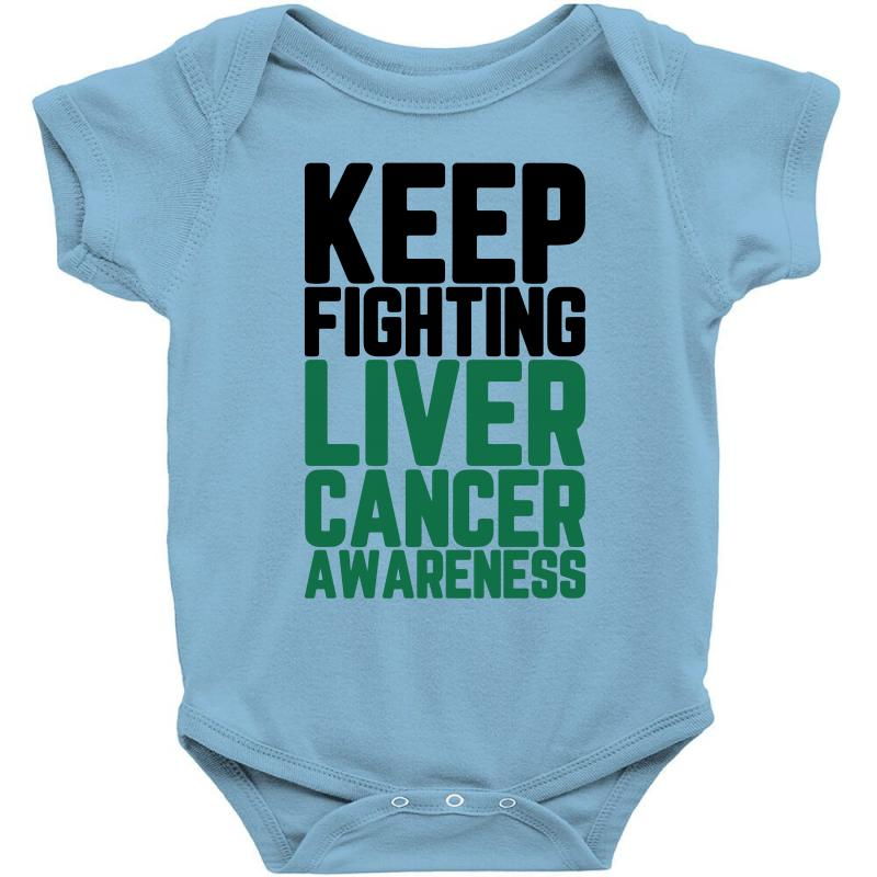 95cd8197f671 Custom Keep Fighting Lİver Cancer Awareness Baby Bodysuit By ...