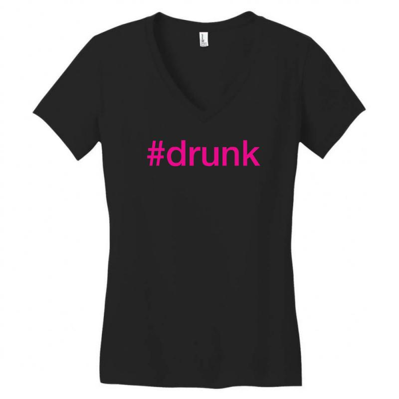 35fb4c3f4b Custom #drunk Hashtag Neon Pink Women's V-neck T-shirt By Mdk Art ...