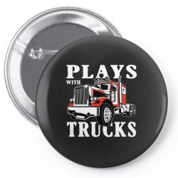 plays with trucks family matching Pin-back button   Artistshot