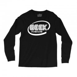 geek inside Long Sleeve Shirts | Artistshot
