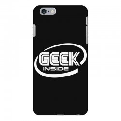 geek inside iPhone 6 Plus/6s Plus Case | Artistshot