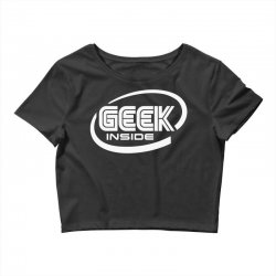 geek inside Crop Top | Artistshot