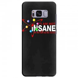 i am not insane inspired by the big bang theory, ideal birthday Samsung Galaxy S8 Plus Case | Artistshot