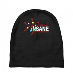 i am not insane inspired by the big bang theory, ideal birthday Baby Beanies | Artistshot