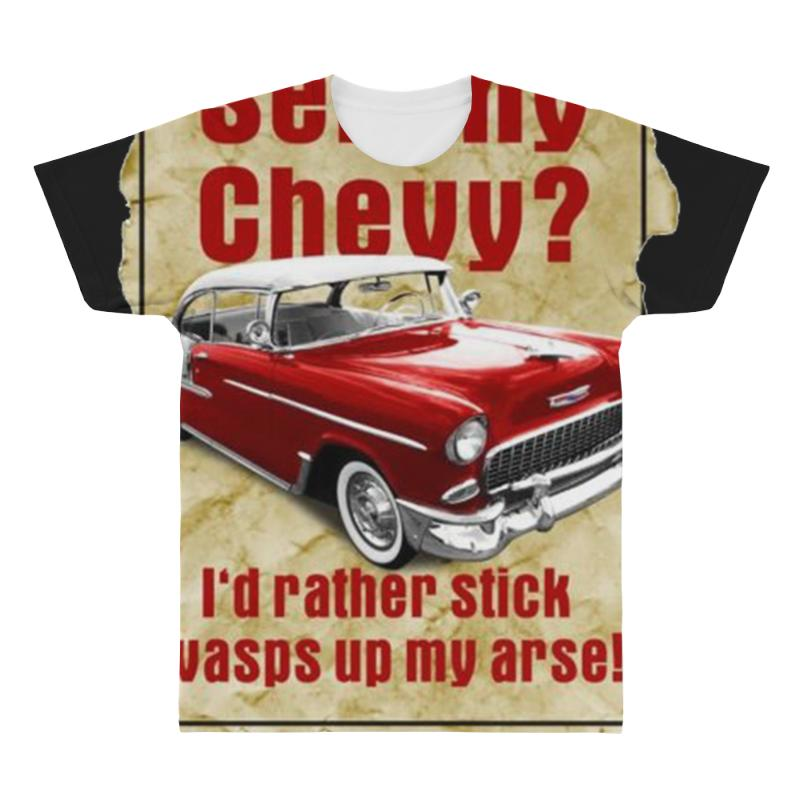 Sell My Chevy Ideal Birthday Gift Or Present All Over Mens T Shirt