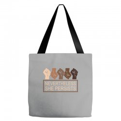 nevertheless she persists Tote Bags | Artistshot
