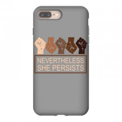 nevertheless she persists iPhone 8 Plus Case | Artistshot