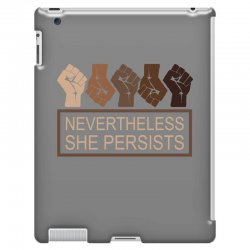 nevertheless she persists iPad 3 and 4 Case | Artistshot