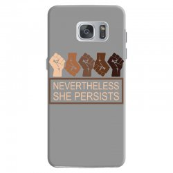 nevertheless she persists Samsung Galaxy S7 Case | Artistshot