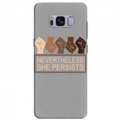nevertheless she persists Samsung Galaxy S8 Plus Case | Artistshot