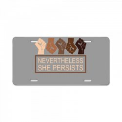 nevertheless she persists License Plate | Artistshot
