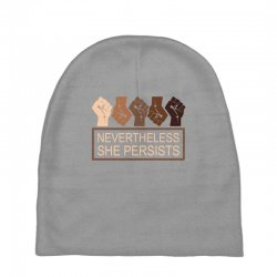 nevertheless she persists Baby Beanies | Artistshot